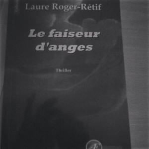 Laure Roger Rétif Le faiseur d'anges
