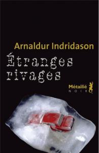 Arnaldur-Indridason-Étranges-rivages