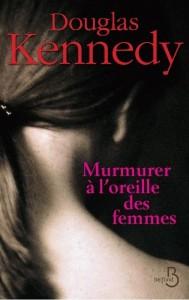 murmurer-a-l-oreille-des-femmes-douglas-kennedy_5189304-L