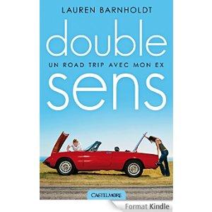 Double sens de Lauren Barnholdt dans Romances 51g1mwajgpl._aa324_pikin4bottomright-5422_aa300_sh20_ou08_