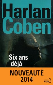 Six ans déjà Harlan Coben
