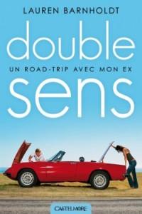 double-sens-un-road-trip-avec-mon-ex-579757-250-400-200x300 Marc Lévy ; Laren Barnholdt dans HEBDO