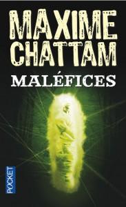 Maléfices de Maxime Chattam dans Chroniques diverses malc3a9fices-183x300