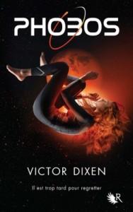 Phobos Tome 1 de Victor Dixen Science Fiction COUP DE COEUR dans Fantastique phobos-tome-1-les-phemeres-640387-250-400-188x300