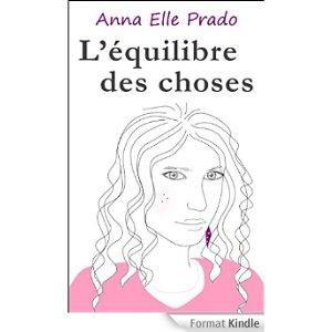 L'équilibre des choses d'Anna Elle Prado dans Chroniques diverses 51fewr0b7pl._aa324_pikin4bottomright-6022_aa300_sh20_ou08_