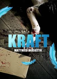 Kraft de Matthieu Biasatto