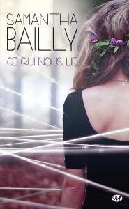 Ce qui nous lie de Stéphanie Bailly