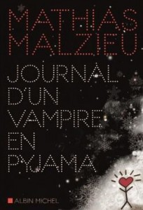 Mathias Malzieu Journal d'un vampire en pyjama