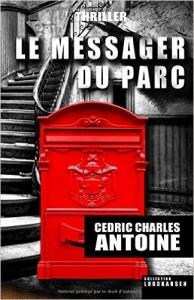 Le messager du Parc Cédric Charles Antoine