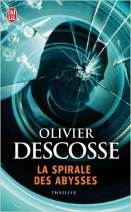 La spirale des Abysses d'Olivier Descosse